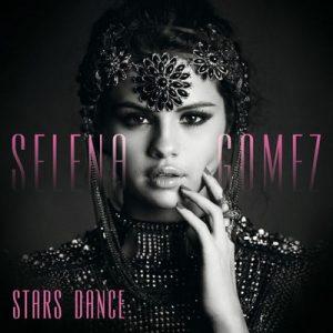 Stars Dance – Selena Gomez [320kbps]