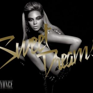 Sweet Dreams – Beyonce [320kbps]