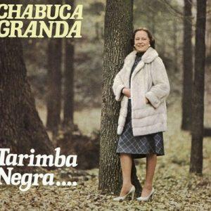 Tarimba Negra – Chabuca Granda [320kbps]