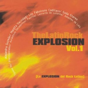 The Latin Rock Explosion Vol. 1 – V. A. [320kbps]