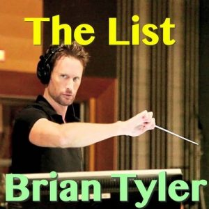 The List – Brian Tyler [320kbps]