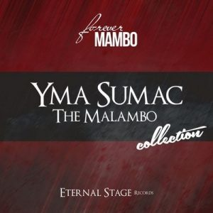 The Malambo Collection (Forever Mambo) – Yma Súmac [320kbps]