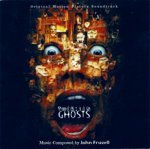 Thirteen Ghosts – John Frizzell [FLAC]