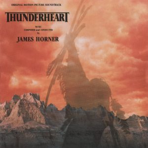 Thunderheart – James Horner [FLAC]