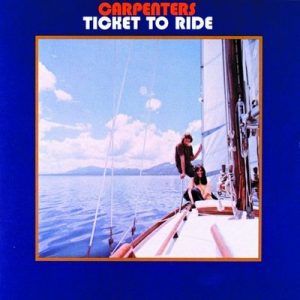 Ticket To Ride – Carpenters [320kbps]