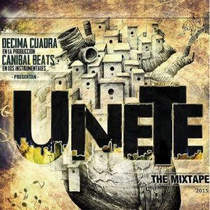 Unete: The Mixtape – Bojotes, Canibal [320kbps]