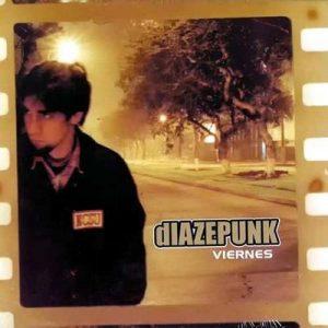Viernes – Diazepunk [320kbps]