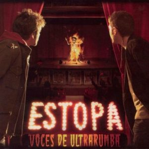 Voces de Ultrarumba – Estopa [320kbps]