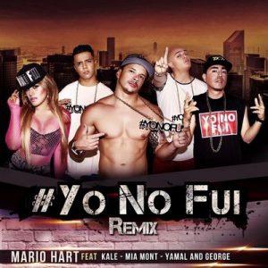 Yo No Fui (Remix) – Mario Hart [320kbps]
