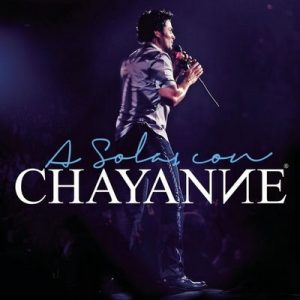 A Solas Con Chayanne – Chayanne [320kbps]