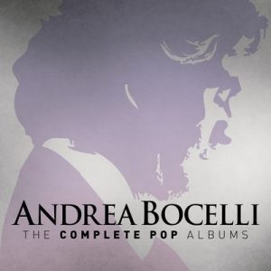 Andrea Bocelli: The Complete Pop Albums (Remastered) – Andrea Bocelli [320kbps]