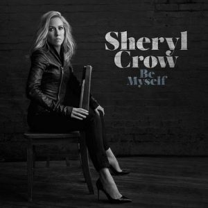 Be Myself – Sheryl Crow [320kbps]