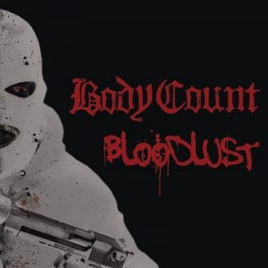 Bloodlust – Body Count [320kbps]