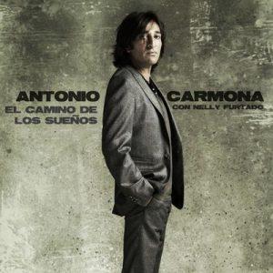 El Camino De Los Sueños – Antonio Carmona, Nelly Furtado [320kbps]