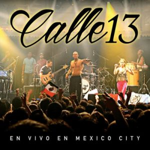 En Vivo En Mexico City (Live) – Calle 13 [320kbps]
