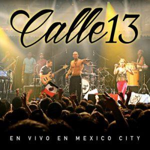 En Vivo En Mexico City (Live) – Calle 13 [320kbps]