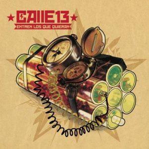 Entren Los Que Quieran – Calle 13 [320kbps]