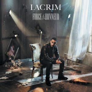 Force & Honneur – Lacrim [320kbps]