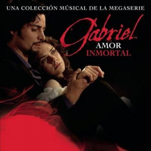 Gabriel, Amor inmortal – V. A. [320kbps]