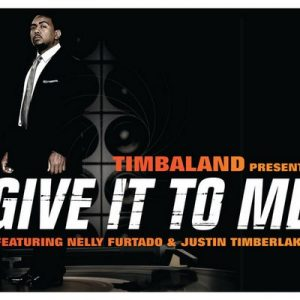 Give It To Me (International Version) – Timbaland, Justin Timberlake, Nelly Furtado [320kbps]