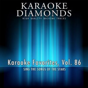 Karaoke Diamonds Karaoke Favorites, Vol. 86 (Karaoke Version) (Sing the Songs of the Stars) – Gwen Stefani, Karaoke Diamonds, Eve [320kbps]