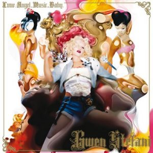 Love. Angel. Music. Baby. – Gwen Stefani [320kbps]
