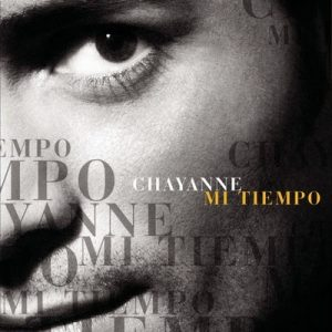 Mi Tiempo (Deluxe Edition) – Chayanne [320kbps]