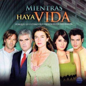 Mientras Haya Vida, Porque Lo Ultimo Que Queda Es la Esperanza (Música de la Serie Original de TV) – V. A. [320kbps]