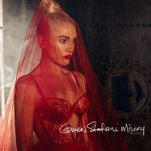 Misery (Remixed) – Gwen Stefani [320kbps]