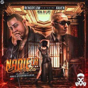 Nadie la Controla – Ñengo Flow, Sinfonico, Raven [320kbps]