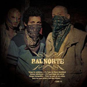 Pa'l Norte – Calle 13 [320kbps]
