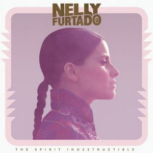 The Spirit Indestructible (Deluxe Version) – Nelly Furtado [320kbps]