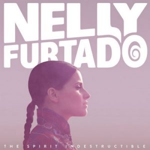 The Spirit Indestructible – Nelly Furtado [320kbps]