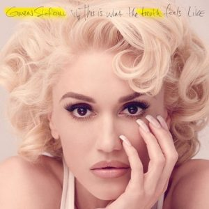 This Is What The Truth Feels Like (Deluxe) – Gwen Stefani [320kbps]