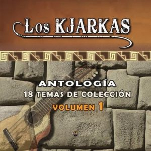Volumen 1 – Los Kjarkas [320kbps]
