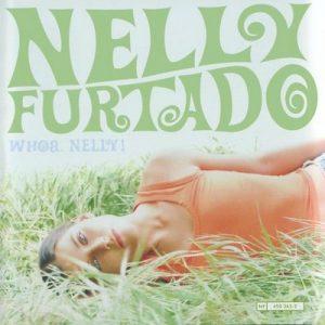 Whoa, Nelly! (France Only Version) – Nelly Furtado [320kbps]