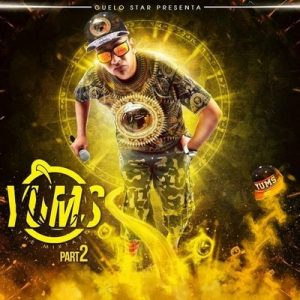 Yums: The Mixtape, Pt. 2 – Guelo Star [320kbps]