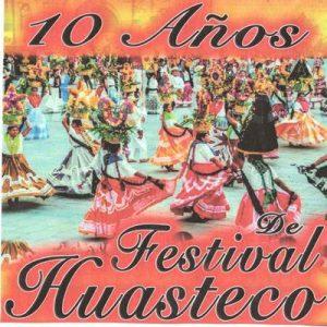 10 Años de Festival Huasteco – V. A. [320kbps]