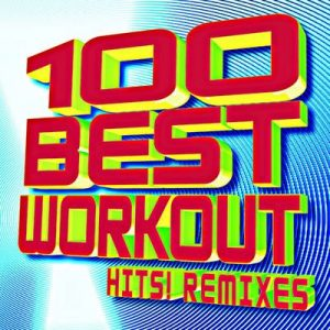 100 Best Workout Hits! Remixes – Workout Buddy [320kbps]