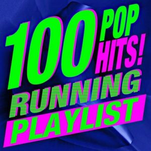 100 Pop Hits! Running Playlist – Workout Buddy [320kbps]