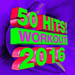50 Hits! 2016 Workout – Workout Buddy [320kbps]
