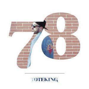 78 – Toteking [320kbps]