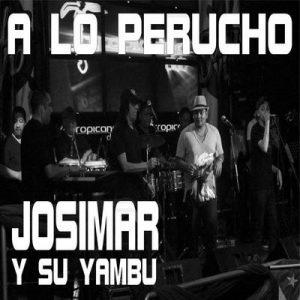 A Lo Perucho (EP) – Josimar y su Yambú [320kbps]
