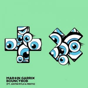 Bouncybob (feat. Justin Mylo & Mesto) – Martin Garrix [320kbps]