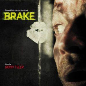 Brake – Brian Tyler [FLAC]