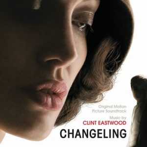 Changeling – Clint Eastwood [FLAC]