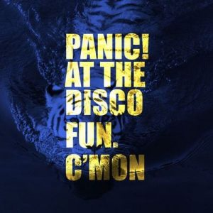 C'mon – Panic! At the Disco, fun. [320kbps]