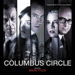 Columbus Circle – Brian Tyler [FLAC]