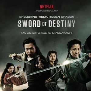 Crouching Tiger, Hidden Dragon Sword of Destiny (Music from the Netflix Movie) – Shigeru Umebayashi [320kbps]