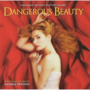 Dangerous Beauty – George Fenton [FLAC]